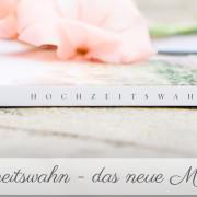 Hochzeitswahn-Magazin